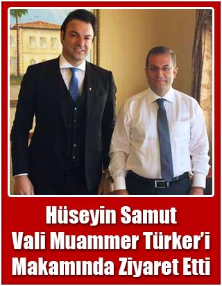 Samut'tan Vali Türker'e Ziyaret