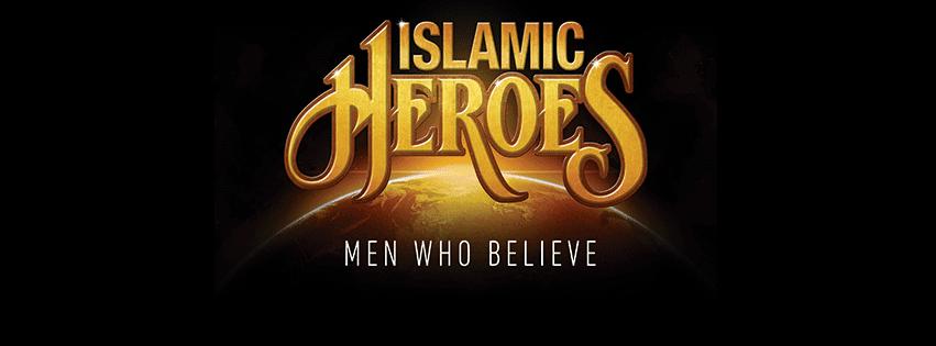Islamic Heroes