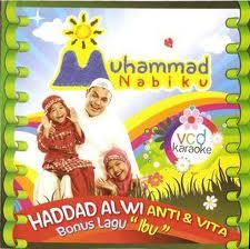 Lirik Album Hadad Alwi - Nasyid Muhammad Nabiku