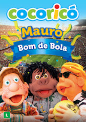 Baixe imagem de Cocoricó: Mauro Bom De Bola (Nacional) sem Torrent