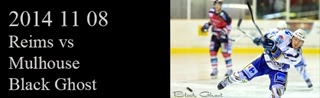 http://blackghhost-sport.blogspot.fr/2014/11/2014-11-08-hockey-d1-reims-vs-mulhouse.html
