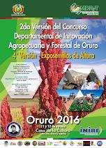 2do Concurso Departamental de Innovavión Agropecuaria y Forestal de Oruro – 4ta Exposemillas de Alt