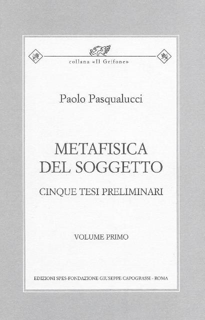 METAFISICA DEL SOGGETTO - I