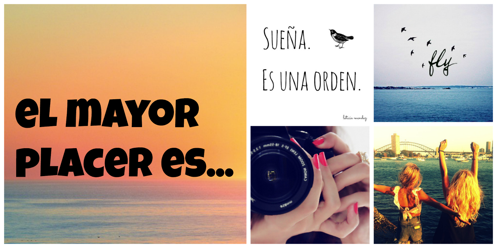 El mayor placer es...