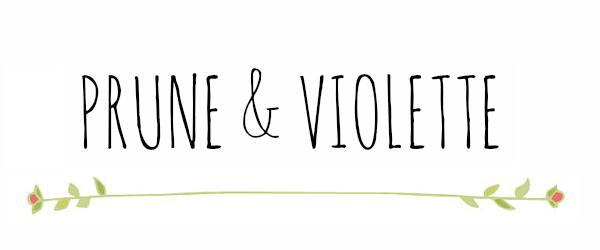 Prune & Violette