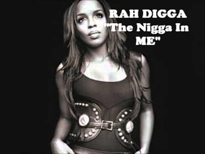 Rah Digga - The Nigga In Me