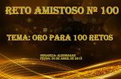 RETO AMISTOSO 100