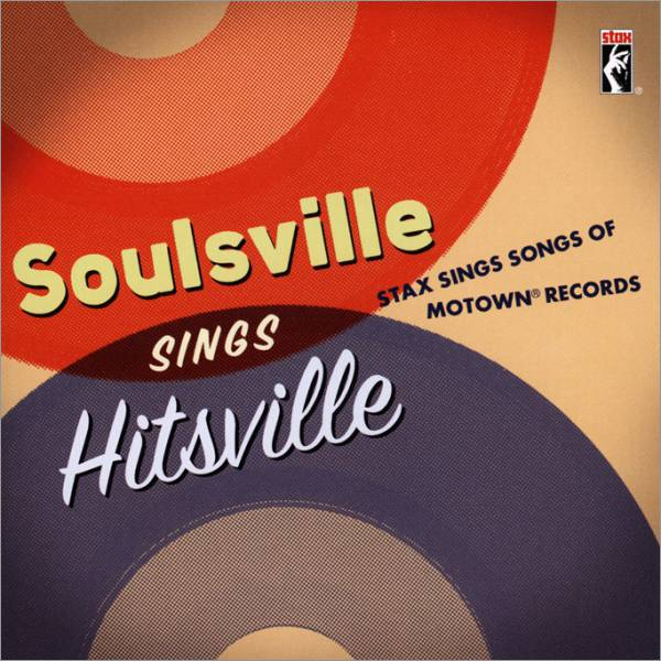 Soulsville Sings Hitsville (Stax Sings Songs Of Motown Records)