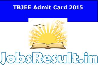 TBJEE Admit Card 2015