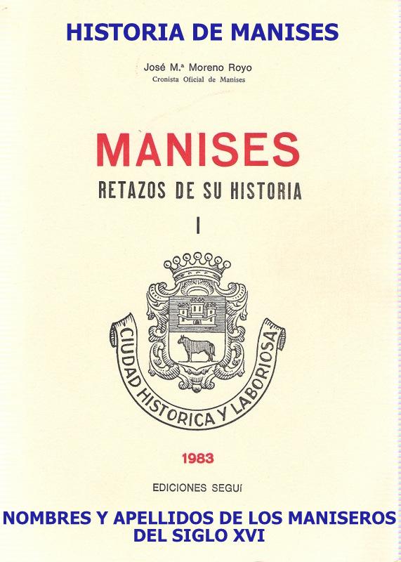 22.03.16 NOMBRES Y APELLI- DOS DE LOS MANISEROS DEL SIGLO XVI