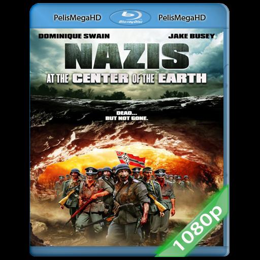 Nazis en el Centro de la Tierra (2012) 1080P HD MKV ESPAÑOL LATINO