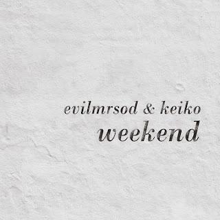 evilmrsod keiko weekend