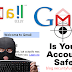 How dangerous it could be if your Gmail Account is Hacked ?