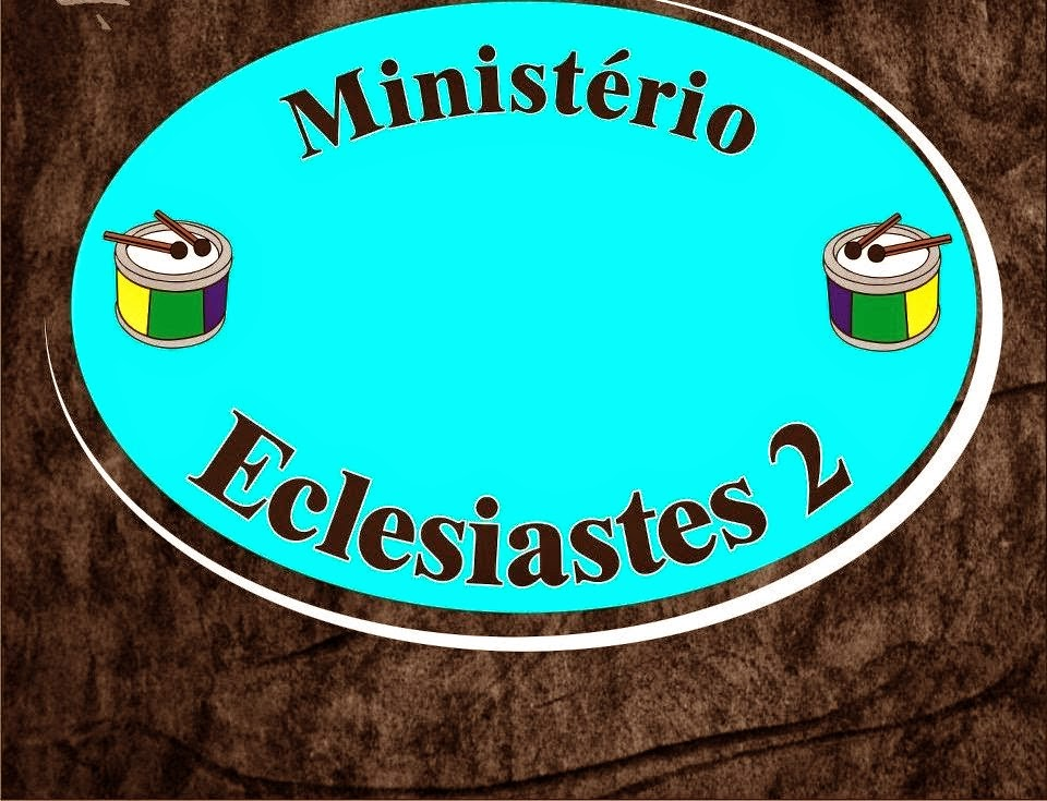 Ministério Eclesiastes 2.