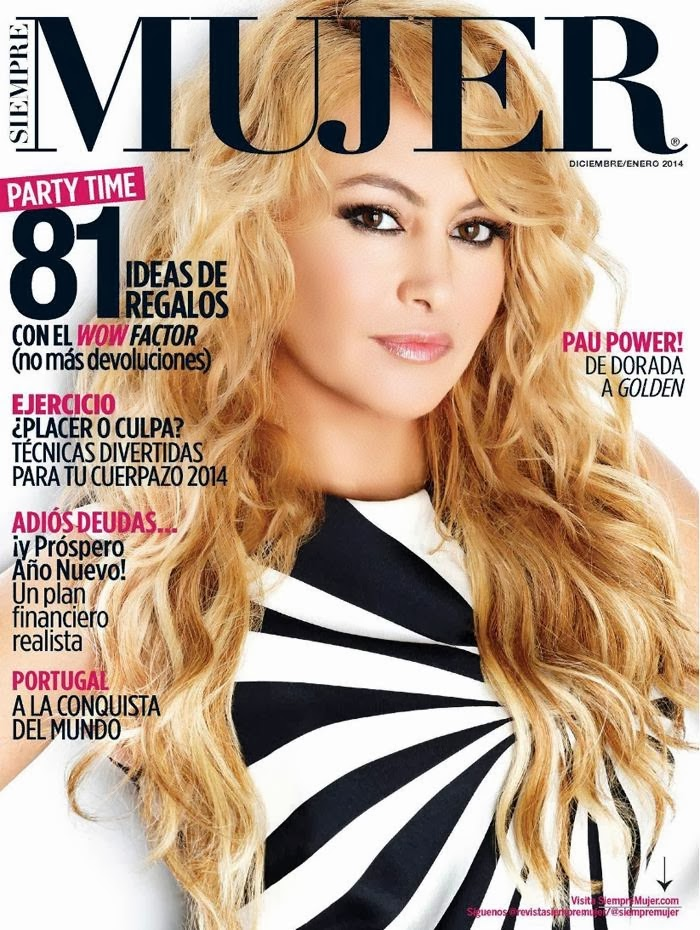 ... Charmer Pages : Paulina Rubio for Siempre Mujer Magazine December 2013