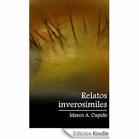 http://www.amazon.es/Relatos-Inveros%C3%ADmiles-Antonio-Cupido-Naranjo-ebook/dp/B00P8DTGRW/ref=zg_bs_827231031_f_24