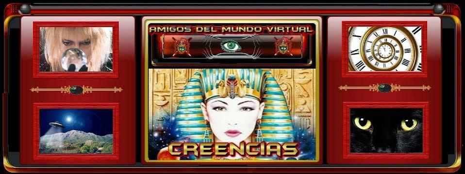 Creencias - Amigos del Mundo Virtual