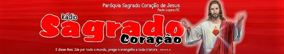 Rádio Católica Sagrado Coração - Paulo Lopes/SC