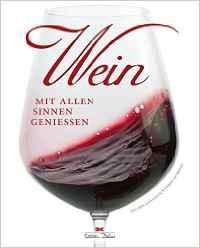 Ein tolles Buch für gut gelaunte Weinfreunde.