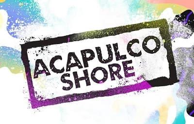 Acapulco Shore Capitulo 1 Temporada 4 completo
