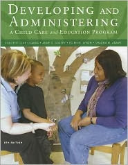 Developing and Administering a Child Care and Education Program / Edition 8