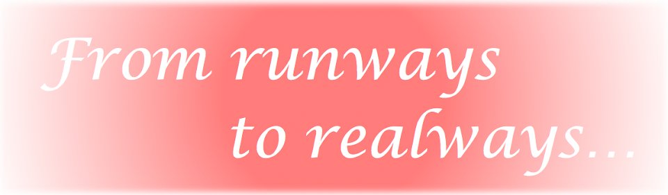 From runways to realways