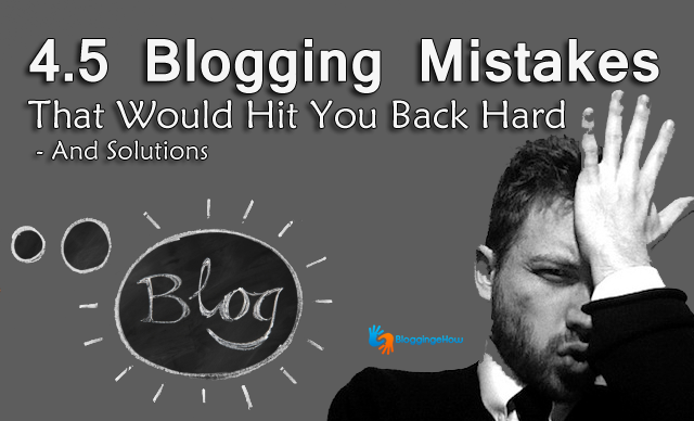 blogging mistakes bloggingehow