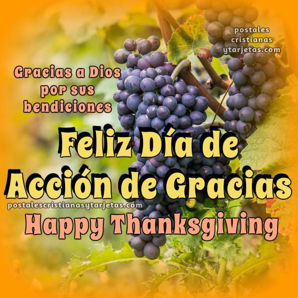 Postal con palabras de feliz día de acción de gracias, thanksgiving day, celebración día de gracias con amigos, mensaje cristiano de agradecimiento por Mery Bracho. Nov, 26 2015
