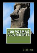 #100 Poemas a la muerte (en papel, tapa blanda)