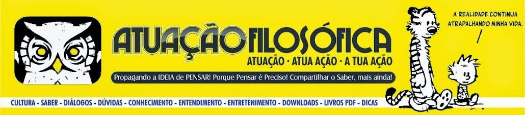 ATUAÇÃO FILOSÓFICA