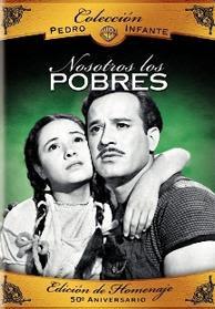 Pedro Infante: Nosotros Los Pobres – DVDRIP LATINO