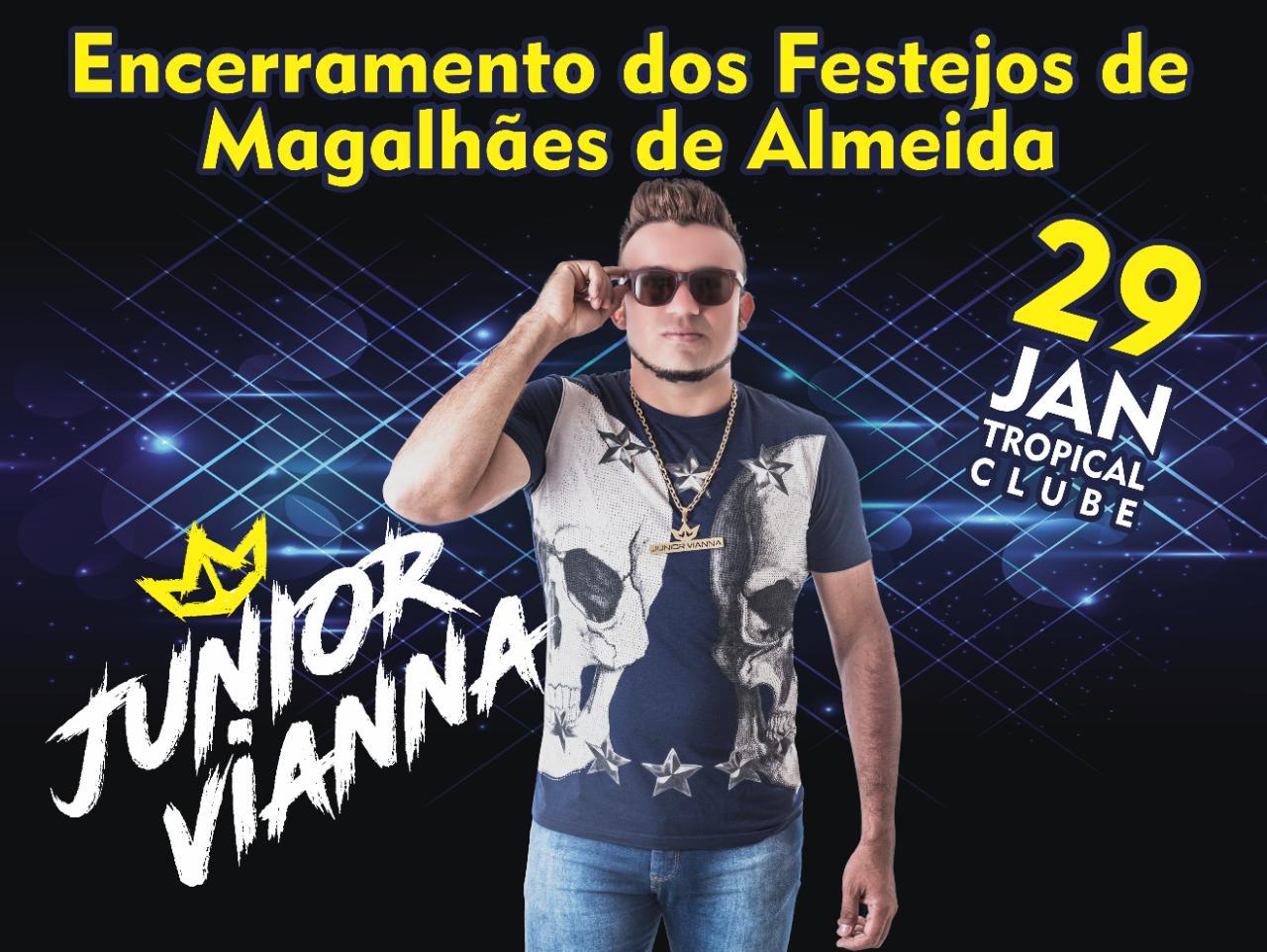 JUNIOR VIANNA DIA 29 DE JANEIRO EM MAGALHÃES DE ALMEIDA