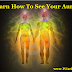 Learn How To See Your Aura..