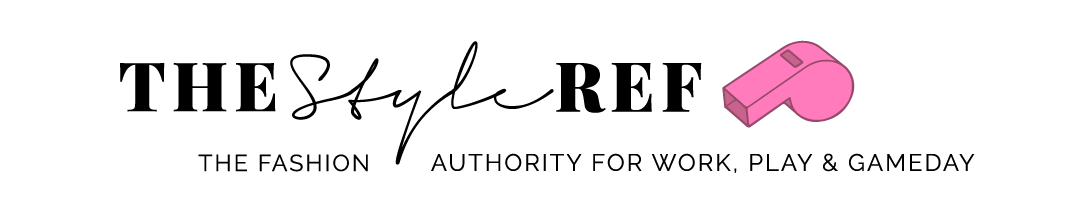 The Style Ref | The Fashion Authority for Work, Play & Gameday