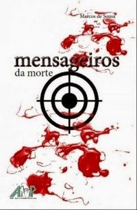 http://livrosvamosdevoralos.blogspot.com.br/2015/05/resenha-mensageiros-da-morte.html