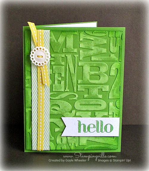 Hello card with Stampin' Up! Alphabet Press Embossing Folder for a cool background.
