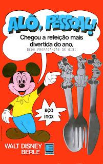 propaganda Talheres Disney da Berle  - 1978.  os anos 70; propaganda na década de 70; Brazil in the 70s, história anos 70; Oswaldo Hernandez;