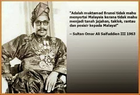 The Reason of Refusal Sultan of Brunei To Join The Formation of Malaysia