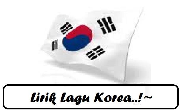 Lirik Lagu Korea!~
