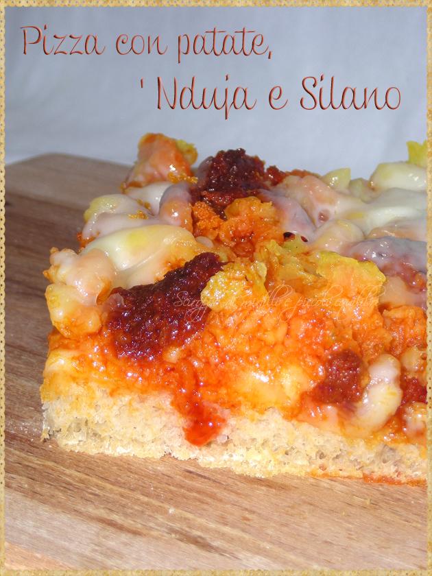 Pizza con patate 'Nduja e Silano