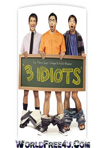 Poster Of Bollywood Movie 3 Idiots (2009) 300MB Compressed Small Size Pc Movie Free Download worldfree4u.com