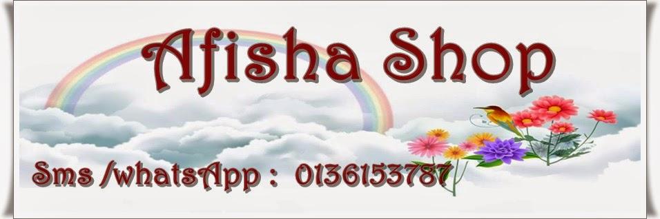 Selamat datang ke Afisha Online Shop...
