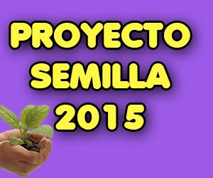 PROYECTO SEMILLA 2015