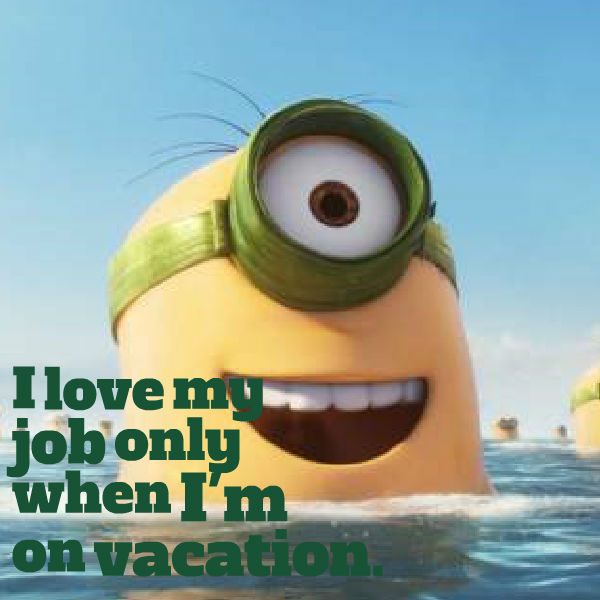 Great Sayings MINIONS QUOTES