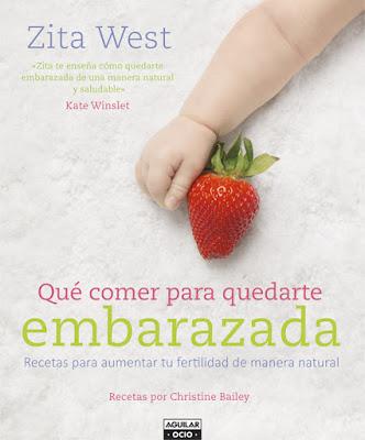 LIBRO - Qué comer para quedarte embarazada  Recetas para aumentar tu fertilidad de manera natural  Zita West (Aguilar - 22 octubre 2015)  SALUD | Edición papel & ebook kindle  Comprar en Amazon España