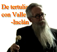 <strong>De tertulia con Valle-Incln</strong>