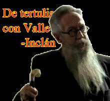 <strong>De tertulia con Valle-Inclán</strong>