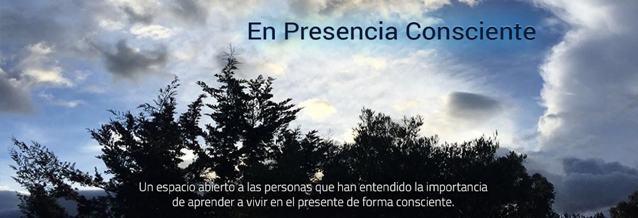 Presencia Consciente.