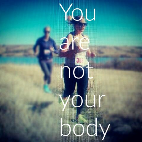 You are not your body