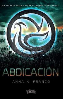 Abdicación, de Anna K. Franco